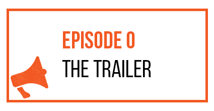 Episode 0 - The Trailer - Marketing the Movement