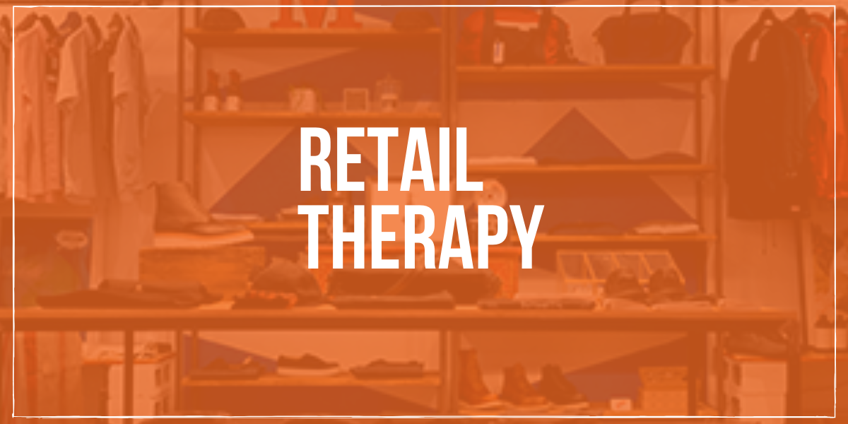 Featured Image - retail therapy update - Marketing the Movement - Daniel Bradshaw