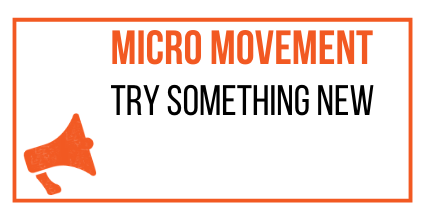 MICRO MOVEMENT - TRY SOMETHING NEW - MARKETING THE MOVEMENT